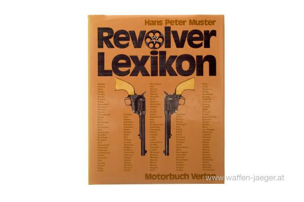 Muster, Hans Peter: Revolver Lexikon