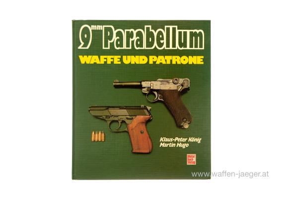 König, Hugo: 9mm Parabellum - Waffe und Patrone