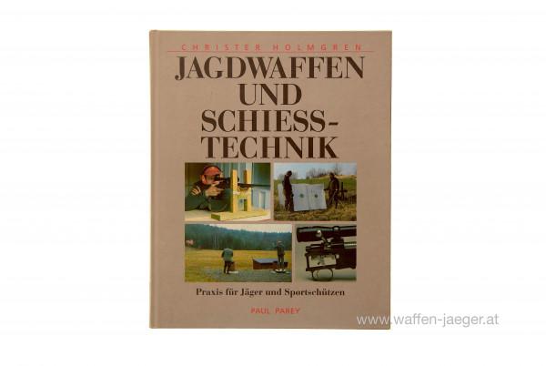Christer Holmgren: Jagdwaffen & Schießtechnik